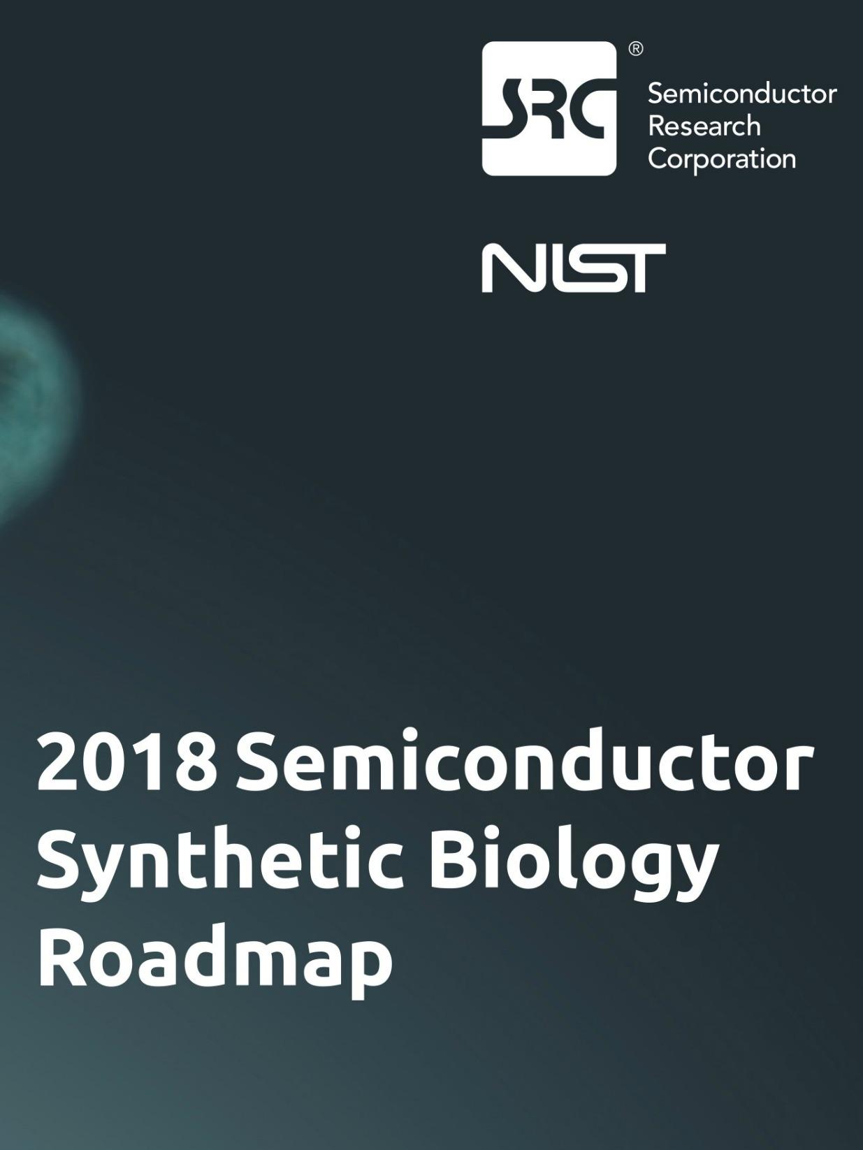 SemiSynBio Consortium and Roadmap - SRC